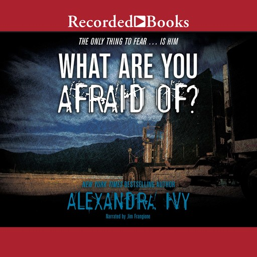 What Are You Afraid Of?, Alexandra Ivy