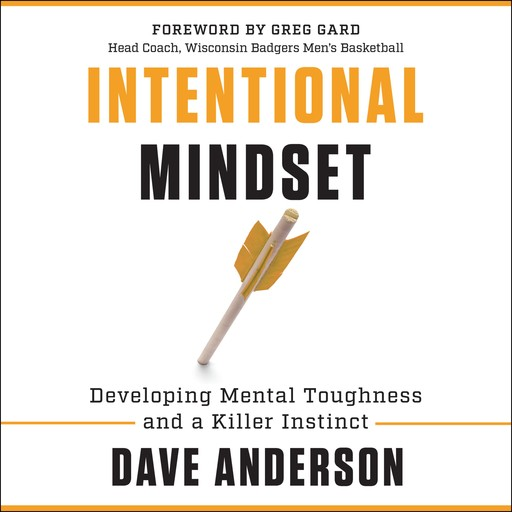 Intentional Mindset, Dave Anderson