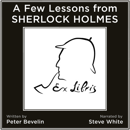 A Few Lessons from Sherlock Holmes, Peter Bevelin