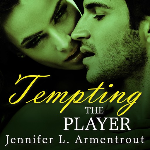 Tempting the Player, Jennifer L. Armentrout