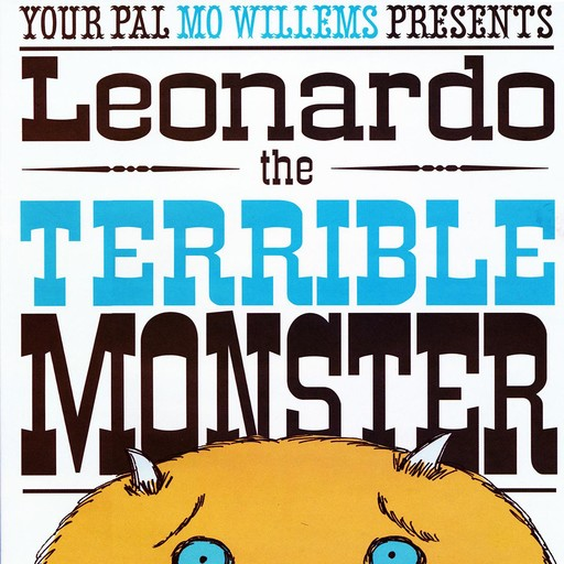 Leonard the Terrible Monster, Mo Willems