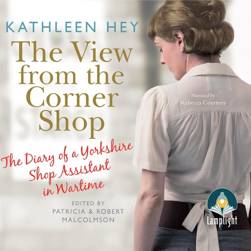 The View From The Corner Shop, editor, Patricia Malcolmson, Robert Malcolmson, Kathleen Hey
