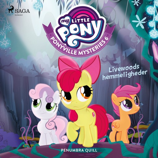 My Little Pony - Ponyville Mysteries 6 - Livewoods hemmeligheder, Penumbra Quill