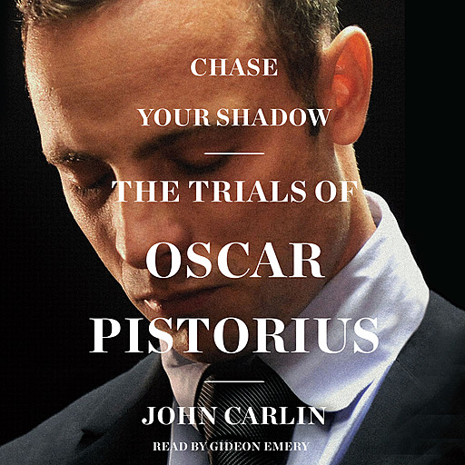 Chase Your Shadow, John Carlin