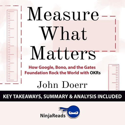 Summary: Measure What Matters, Brooks Bryant