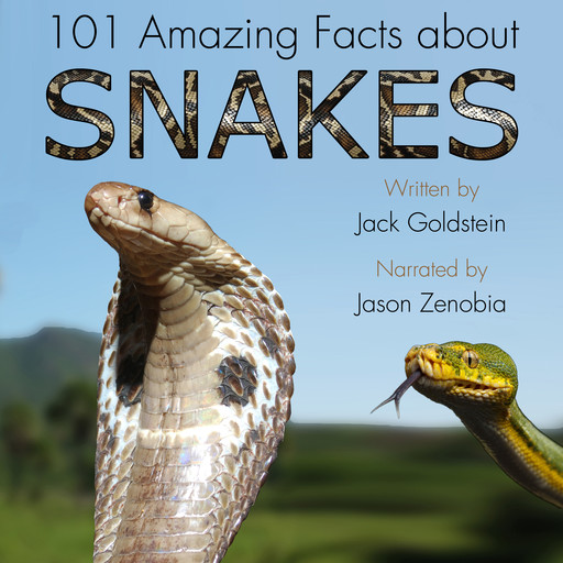 101 Amazing Facts about Snakes, Jack Goldstein