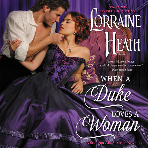 When a Duke Loves a Woman, Lorraine Heath