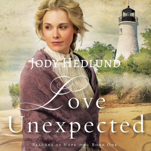 Love Unexpected, Jody Hedlund