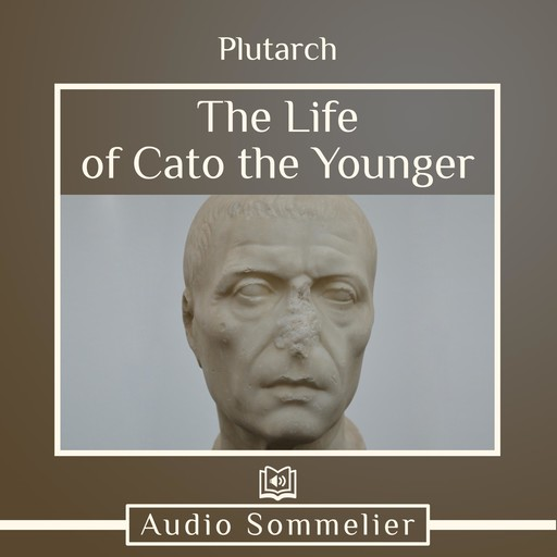 The Life of Cato the Younger, Plutarch, Bernadotte Perrin