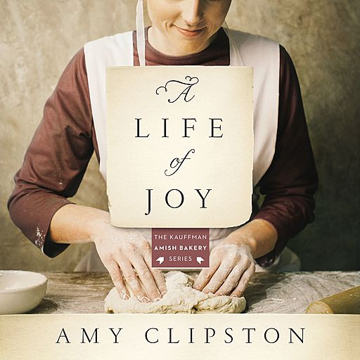A Life of Joy, Amy Clipston