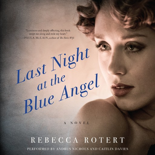 Last Night at the Blue Angel, Rebecca Rotert
