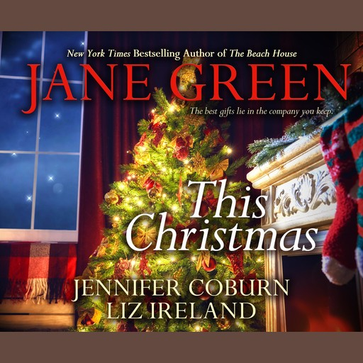 This Christmas, Jane Green, Jennifer Coburn, Liz Ireland