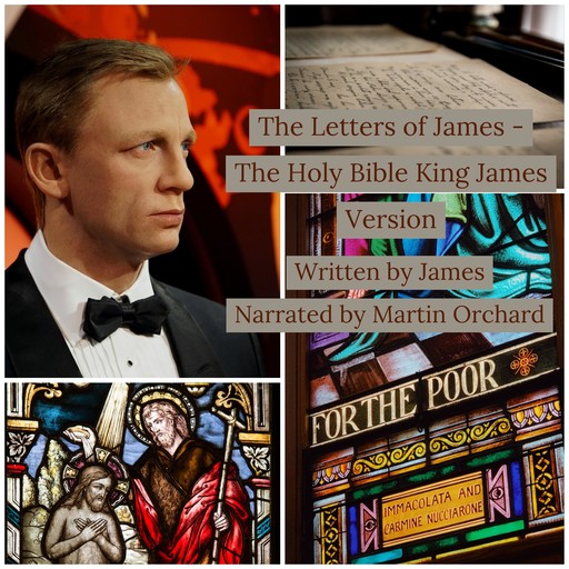 Letters of James, The - The Holy Bible King James Version, James