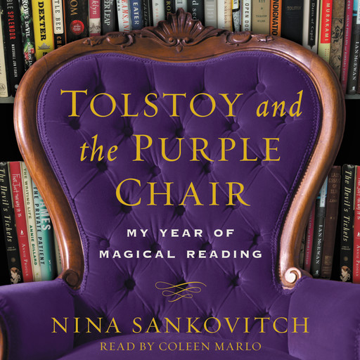 Tolstoy and the Purple Chair, Nina Sankovitch