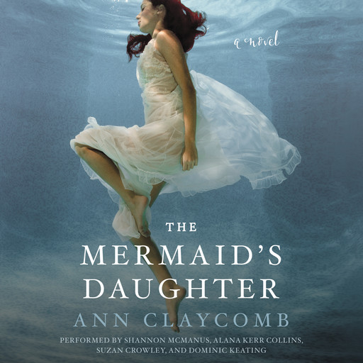 The Mermaid's Daughter, Ann Claycomb