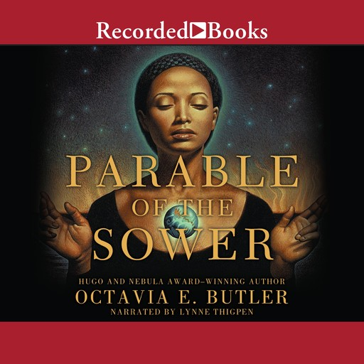 Parable of the Sower, Octavia E.Butler