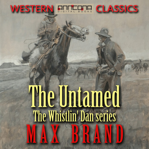 The Untamed, Max Brand