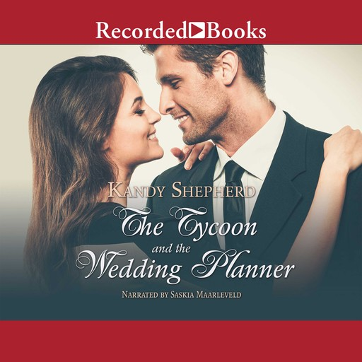 The Tycoon and the Wedding Planner, Kandy Shepherd