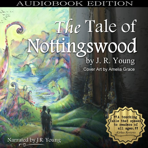 The Tale of Nottingswood, J.R. Young