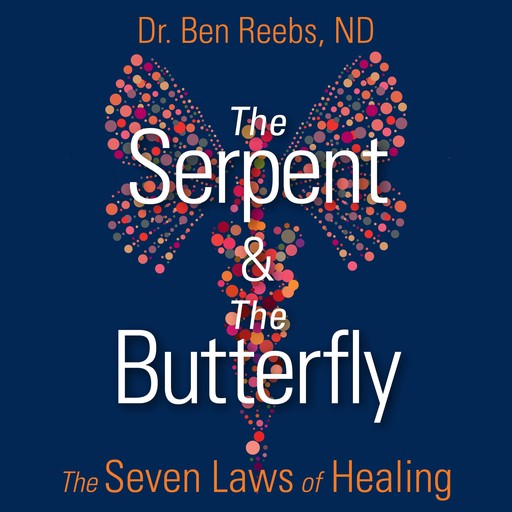 The Serpent and the Butterfly, ND, Ben Reebs