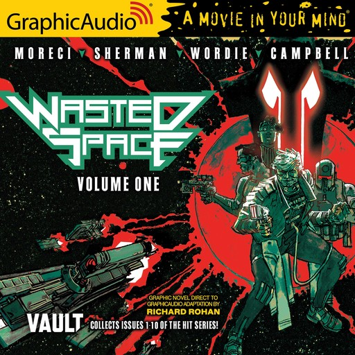 Wasted Space Volume One [Dramatized Adaptation], Michael Moreci, Hayden Sherman