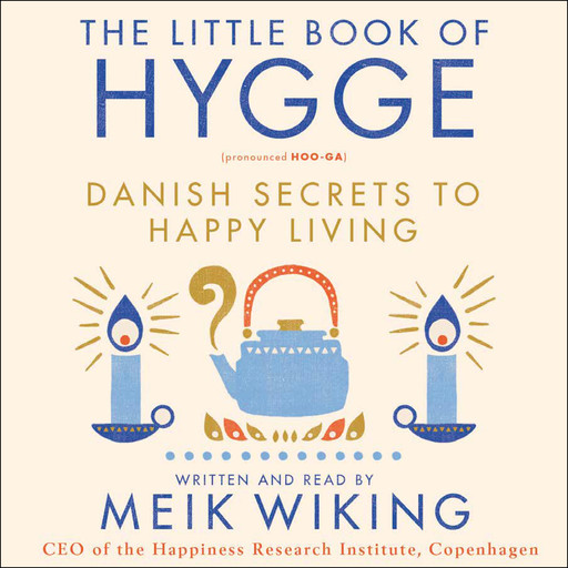 The Little Book of Hygge, Meik Wiking