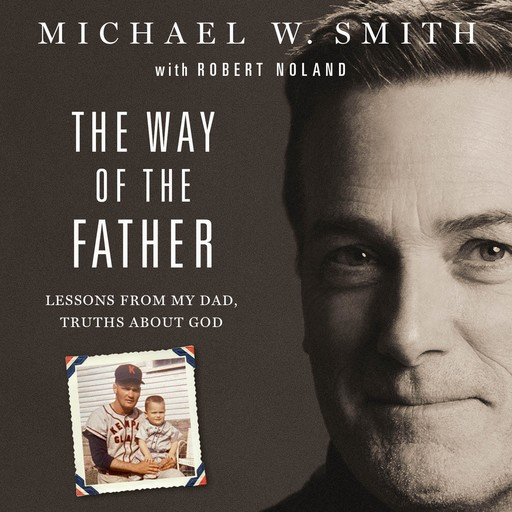 The Way of the Father, Smith Michael