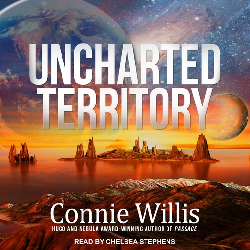 Uncharted Territory, Connie Willis