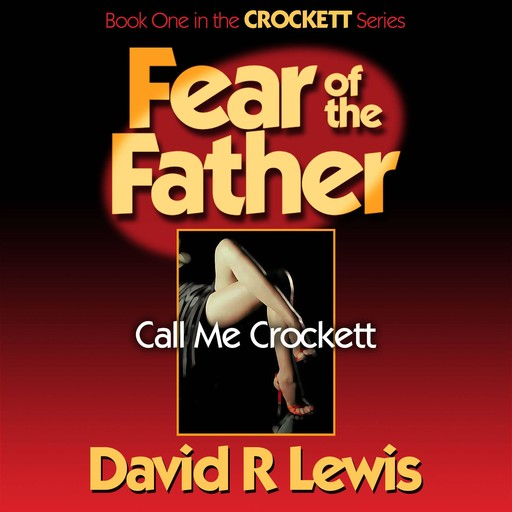 Fear of the Father, David Lewis