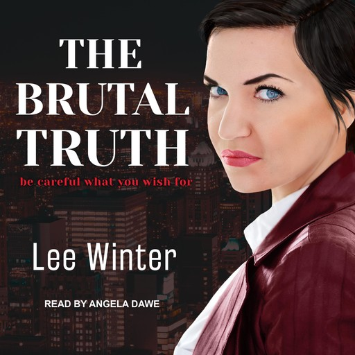 The Brutal Truth, Lee Winter
