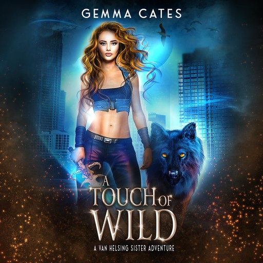 A Touch of Wild, Gemma Cates