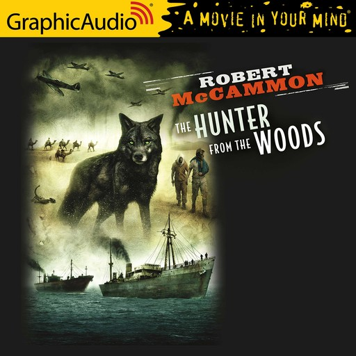 Hunter From The Woods, The [Dramatized Adaptation], Robert McCammon
