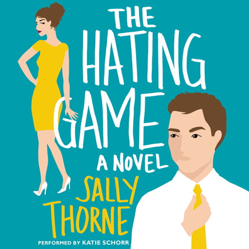 The Hating Game, Sally Thorne
