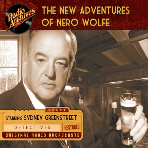 The New Adventures of Nero Wolfe, Rex Stout
