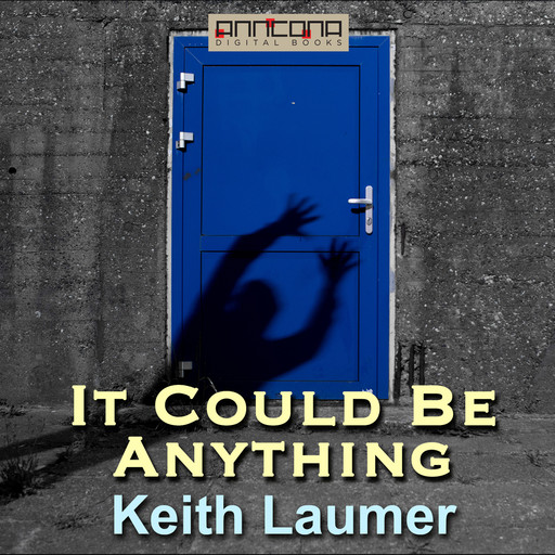 It Could Be Anything, Keith Laumer