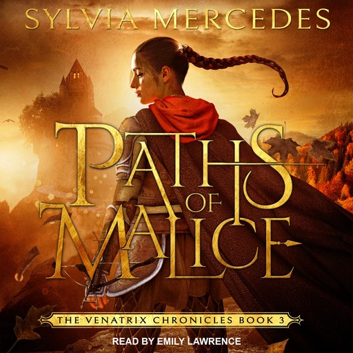 Paths of Malice, Sylvia Mercedes