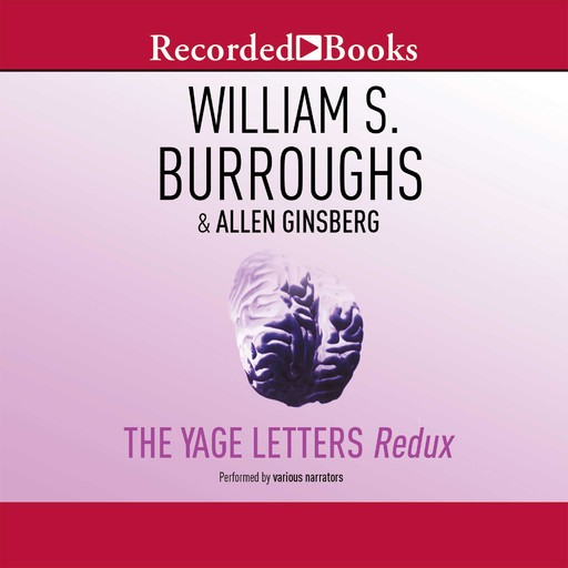 The Yage Letters Redux, William Burroughs, Allen Ginsberg
