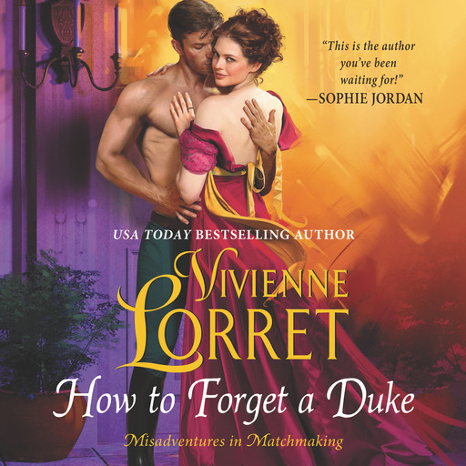 How to Forget a Duke, Vivienne Lorret
