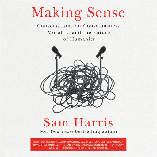 Making Sense, Sam Harris