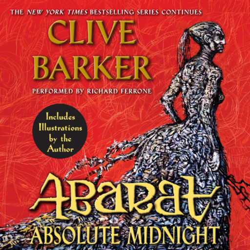 Abarat: Absolute Midnight, Clive Barker