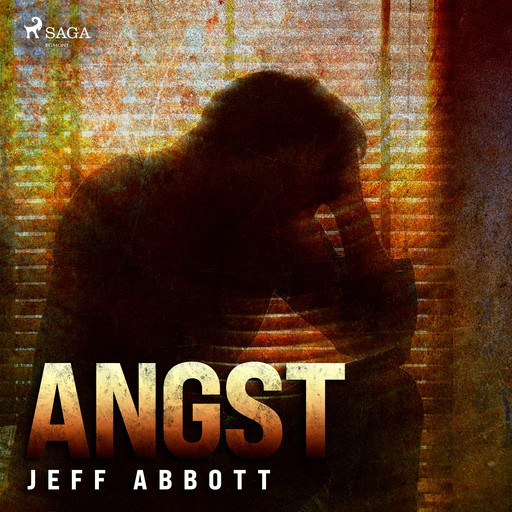 Angst, Jeff Abbott
