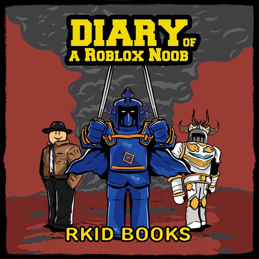 Diary of a Roblox Noob,