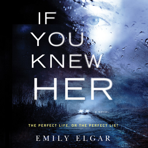 If You Knew Her, Emily Elgar