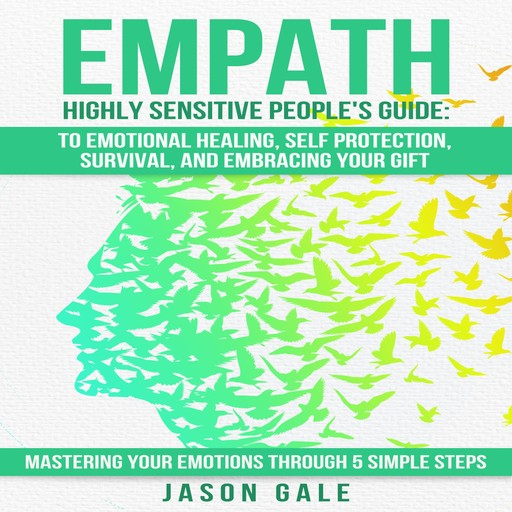 Empath Highly Sensitive People's Guide, Jason Gale