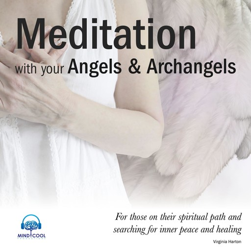 Meditation with your Angels and Archangels, Virginia Harton