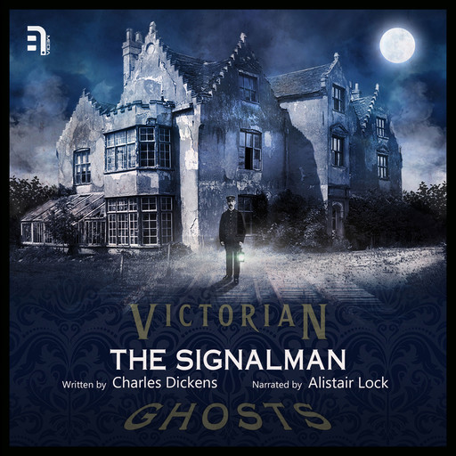 The Signalman, Charles Dickens