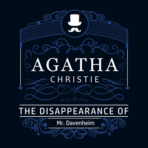 The Disappearance of Mr. Davenheim (Part of the Hercule Poirot Series), Agatha Christie