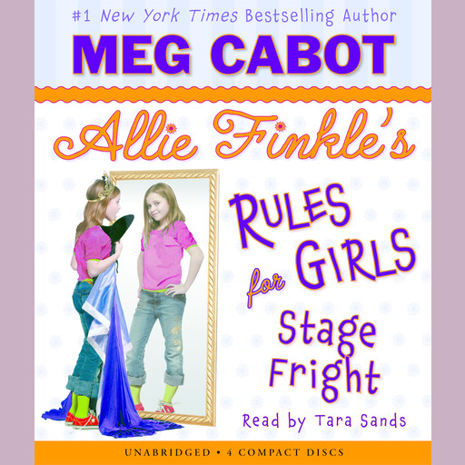 Allie Finkle's Rules for Girls, Book #4: Stage Fright, Meg Cabot