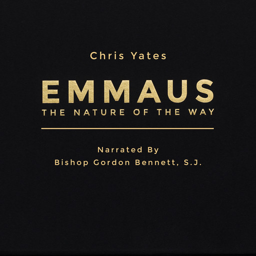 Emmaus: The Nature of the Way, Chris Yates