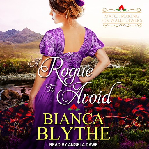 A Rogue to Avoid, Bianca Blythe